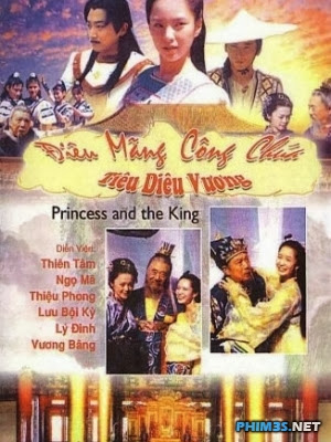 Điêu Man Công Chúa Tiêu Diêu Vương - Princess And The King