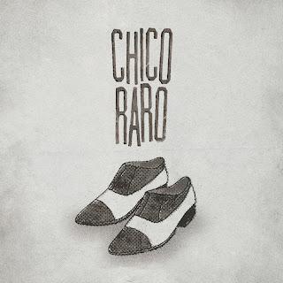 Chico Raro LP 2013