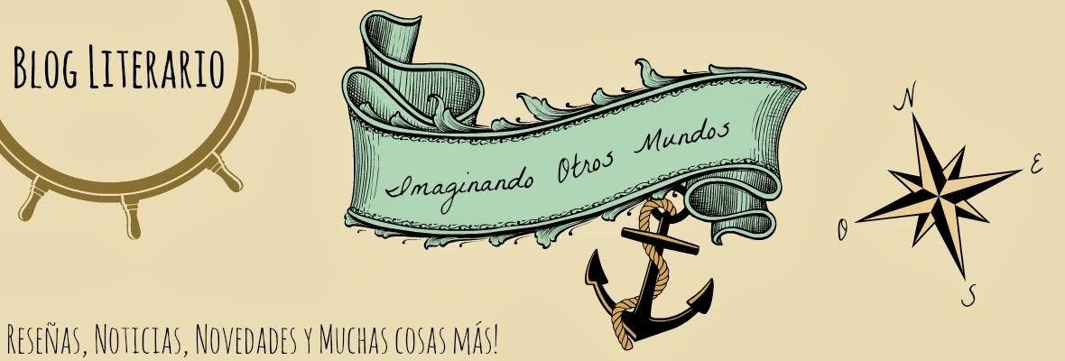 Imaginando Otros Mundos