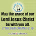 THE GRACE OF OUR LORD JESUS IS WITH YOU