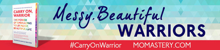 http://momastery.com/messy-beautiful-warrior-friends/