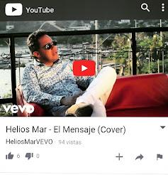 VIDEO OFICIAL VEVO / El Mensaje / Helios Mar
