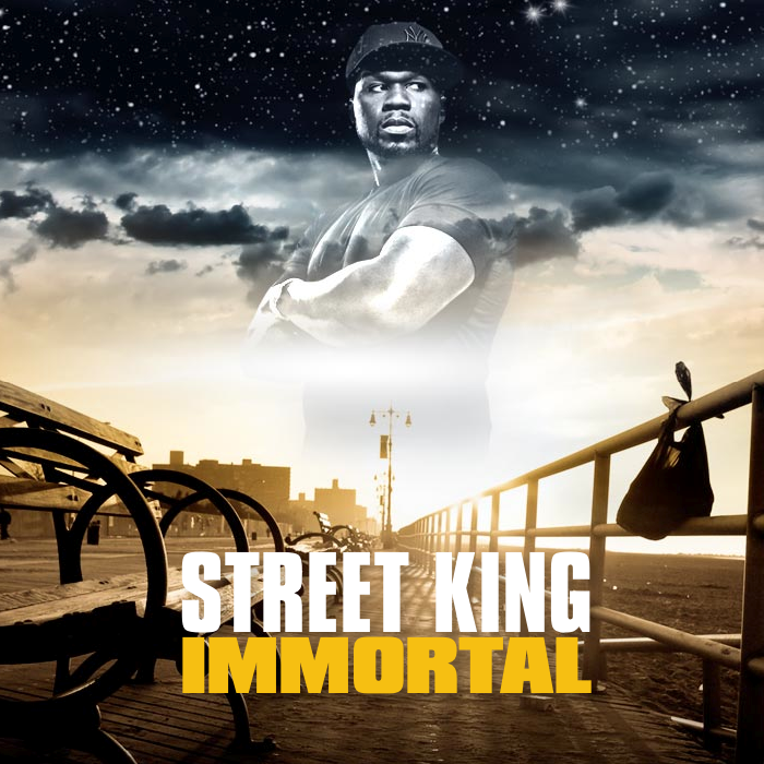 50 Cent - Street King Immortal