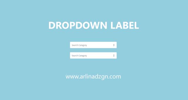 Mengganti Fungsi Widget Label Menjadi Dropdown