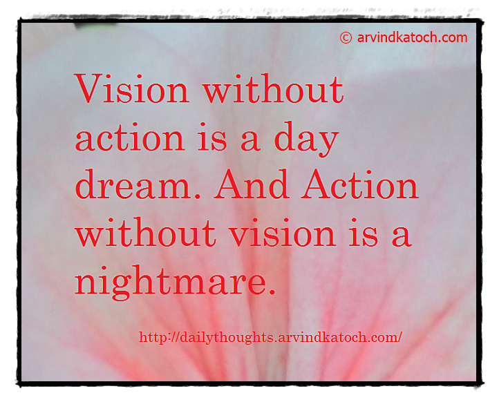 Daily Quote, Thought, Action, vision, dreams, nightmare,