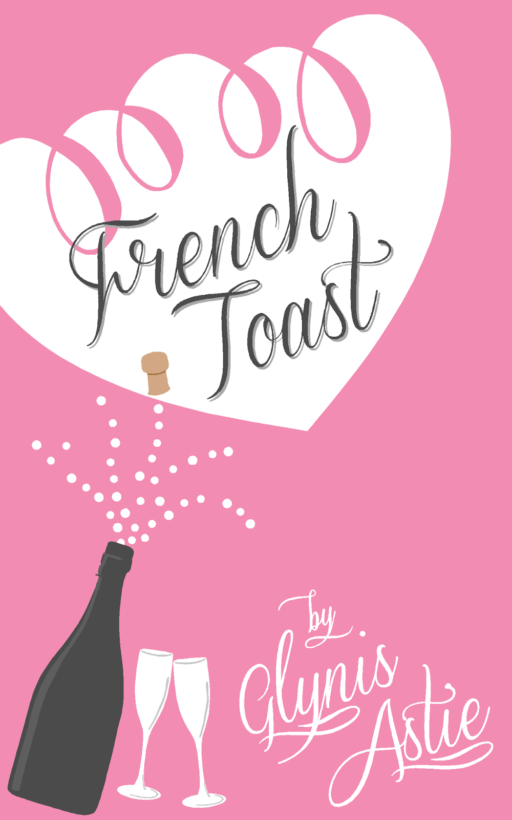 Keeping Sanity Alive >> Samantha Stroh Bailey: Release Day for French Toast by Glynis Astie