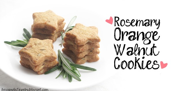 Bespangled Jewelry: Rosemary Orange Walnut Cookies: My Very Own ...
