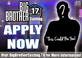 Big Brother 17 Casting Now