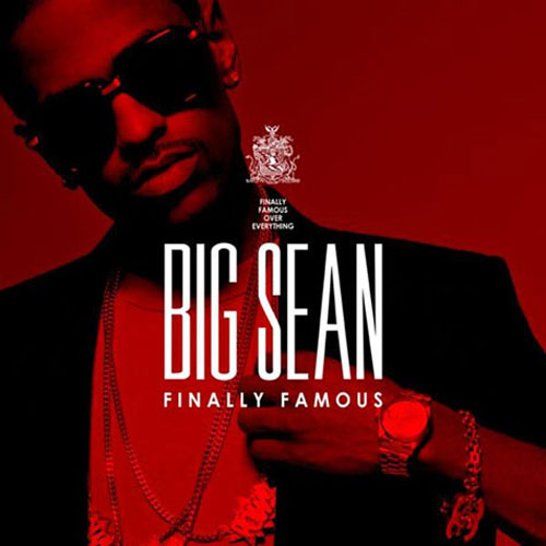 finally famous big sean album cover. Big Sean- Finally Famous Album