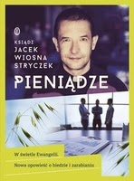 http://www.empik.com/pieniadze-w-swietle-ewangelii-nowa-opowiesc-o-biedzie-i-zarabianiu-stryczek-wiosna-jacek,p1105994515,ksiazka-p
