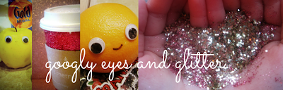 Googly Eyes & Glitter