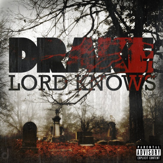 DOWNLOAD MP3: Drake – Lord Knows (ft. Rick Ross)