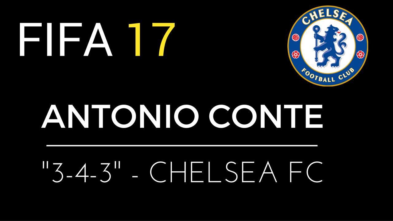 TATTICA Personalizzata FIFA 17 : Il CHELSEA FC di CONTE
