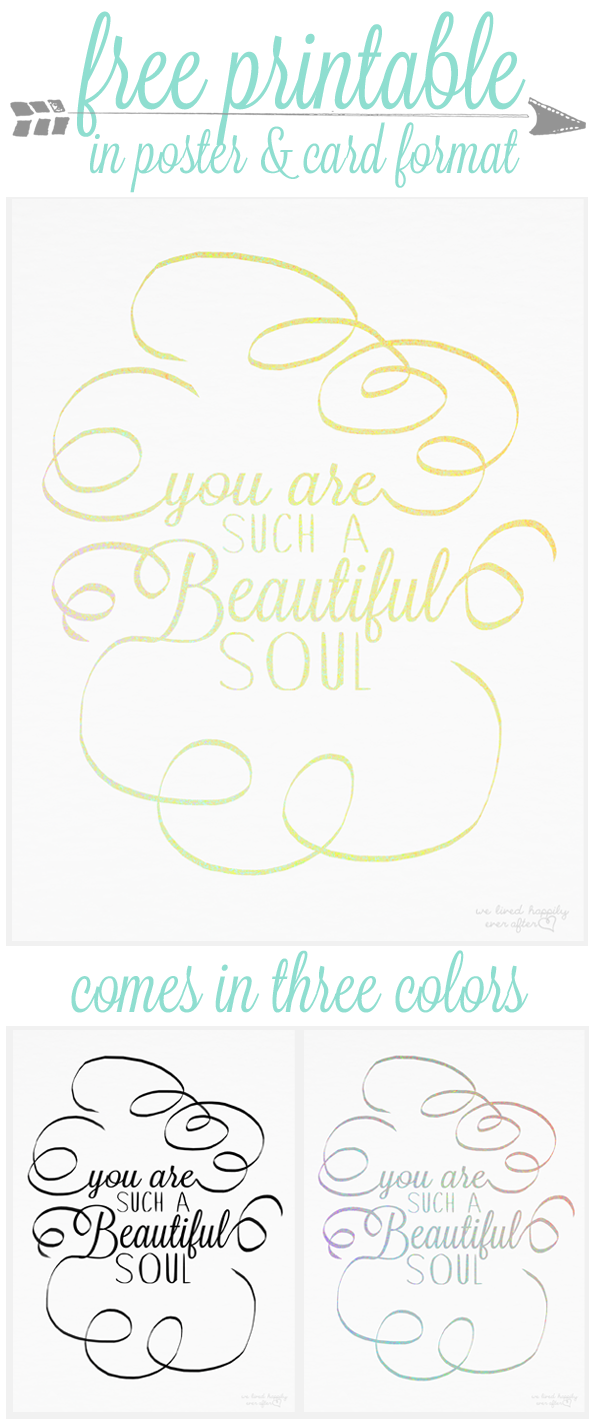 http://2.bp.blogspot.com/-ElOoYH3SEfA/Uwf2Mt5Fb-I/AAAAAAAARjU/jDcaiO1hDnE/s1600/You+Are+Such+A+Beautiful+Soul+Printable.png