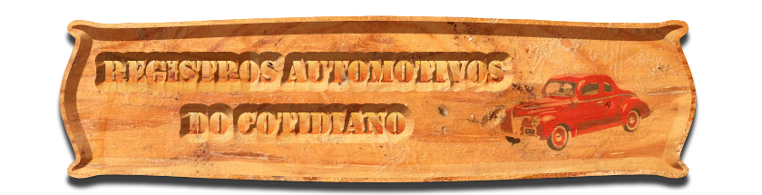 Registros Automotivos do Cotidiano