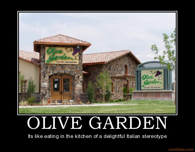 Italo mondo it39s an italian world after all why olive for Take me to the olive garden