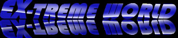 EX-TREME WORLD