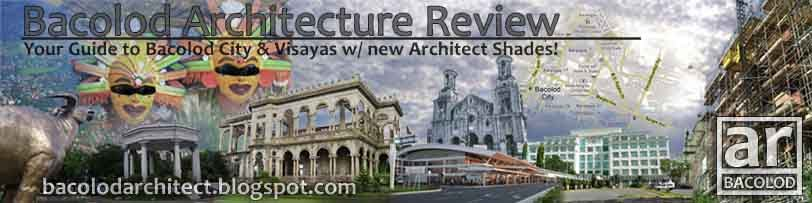 Bacolod and Visayas Architecture Review