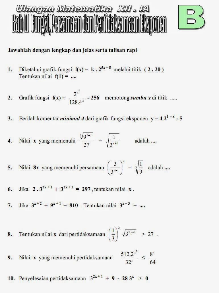 Matematika Di Sma Soal Ulangan Bab Fungsi Persamaan Dan Pertidaksamaan Eksponen