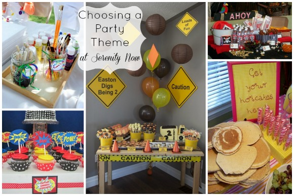 Choosing a Party Theme (Birthday Parties 101), from Serenity Now
