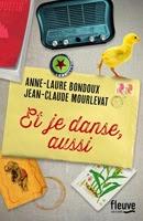 http://loisirsdesimi.blogspot.fr/2015/03/et-je-danse-aussi-anne-laure-bondoux.html