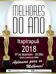 OS MELHORES DO ANO EM ITAPIRAPUÃ - 2018