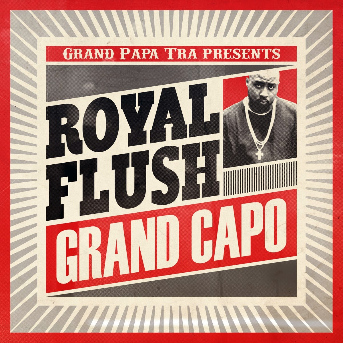 "Royal Flush - ""Grand Capo"" cover"
