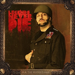 R.A. The Rugged Man - Legends Never Die (cover)