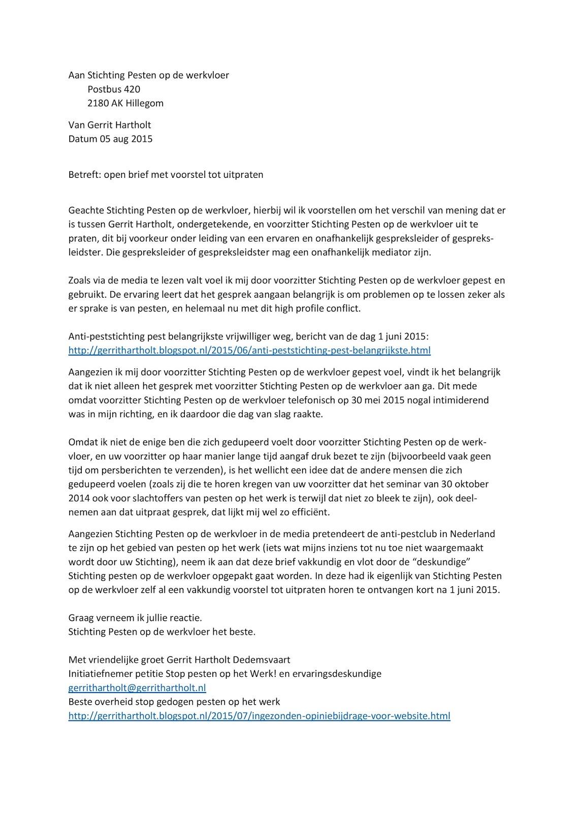 Weblog Gerrit Hartholt: Open brief met voorstel tot uitpraten aan