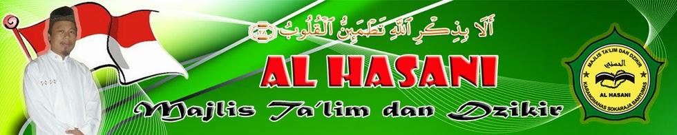 Al Hasani  Majlis Ta'lim dan Dzikir Desa Karangnanas Kecamatan Sokaraja Kabupaten Banyumas
