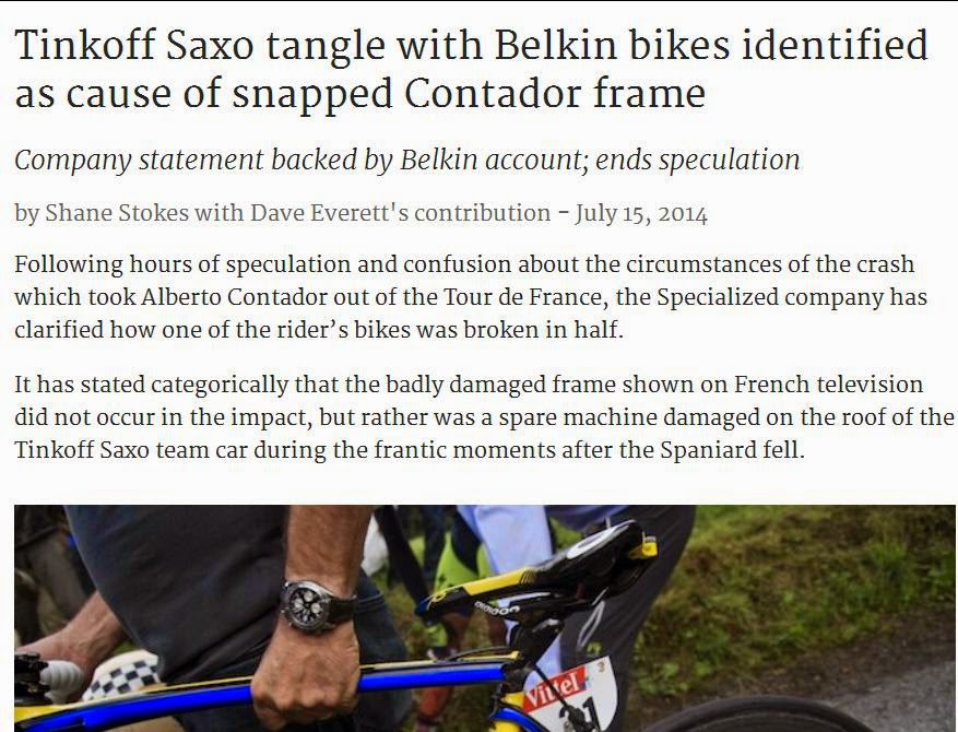 http://cyclingtips.com.au/2014/07/tinkoff-saxo-tangle-with-belkin-bikes-identified-as-cause-of-snapped-contador-frame/