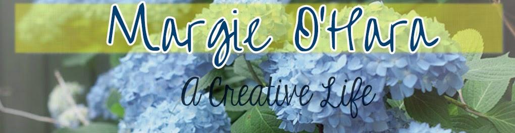 Margie O'Hara - A Creative Life