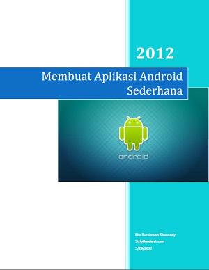 [Image: Membuat+Aplikasi+Android+Sederhana.jpg]