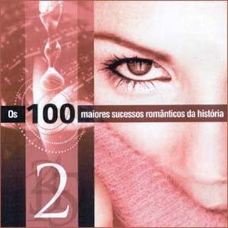 CD Os 100 Maiores Sucessos Românticos da História - CD 2
