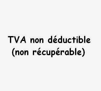 TVA non déductible (non récupérable)