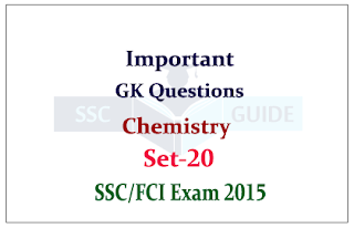 Chemistry GK Quiz for SSC CHSL/FCI Exam