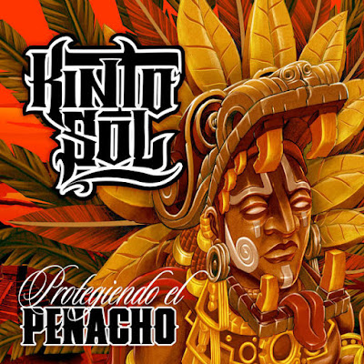 Kinto Sol - Protegiendo El Penacho (2015)