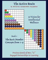 THE ACTIVE BRAIN - A Vision for Intellectual Wellness - BOOK 1