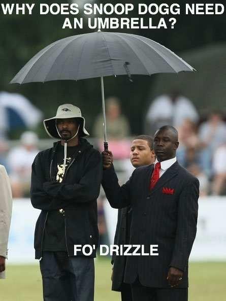 Funny Rap Music Snoop Dogg Umbrella Meme Joke - Why does Snoop Dogg