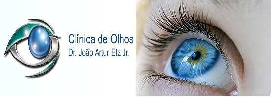 CLÍNICA DE OLHOS JOÃO ARTUR ETZ JR