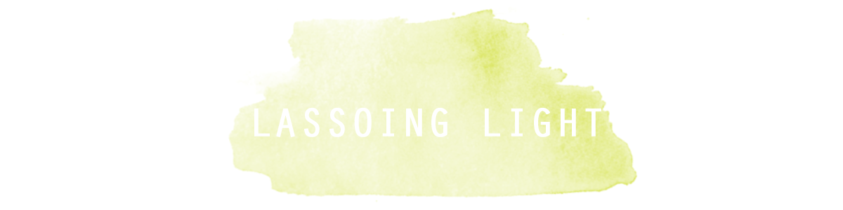 Lassoing Light