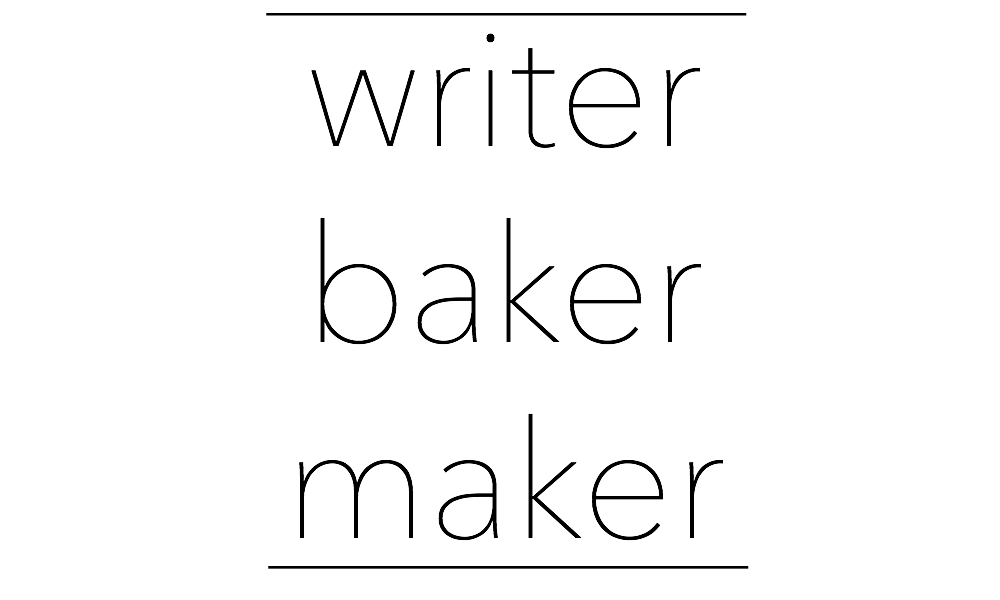 Writer Baker Maker