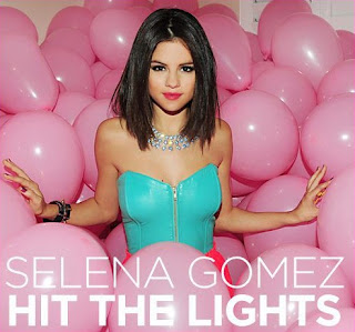 Selena Gomez - Hit The Lights Lyrics