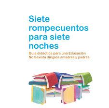 GUÍA DIDÁCTICA PARA UNA EDUCACIÓN NO SEXISTA DEDICADA A MADRES Y PADRES