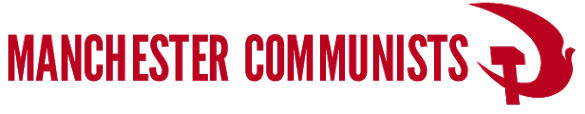 Manchester Communists ☭, Official blog for the Manchester branch of the Communist Party of Britain