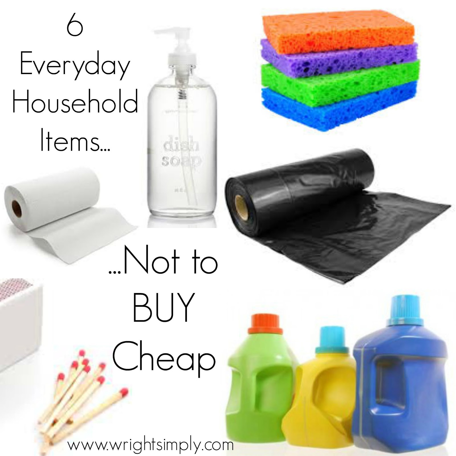 simply wright 6 everyday household items not to buy cheap