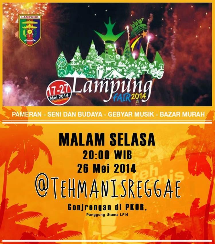 teh manis, reggae, lampung, teh manis reggae, reggae lampung, teh manis reggae lampung, lampung fair, lampung fair 2014