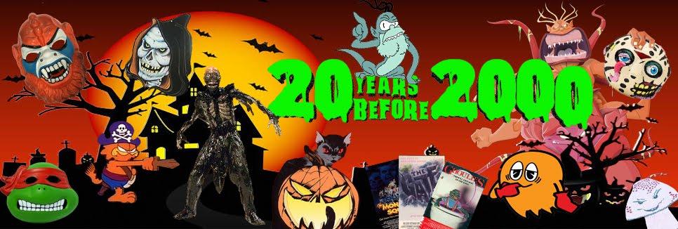 20 Years Before 2000