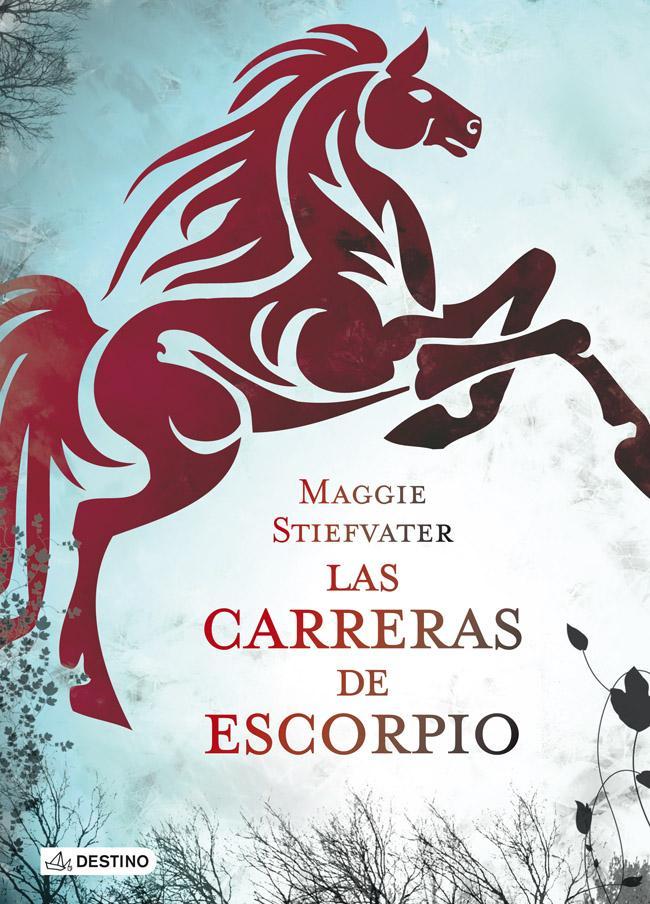 Carreras de Escorpio - Maggie Stiefvater