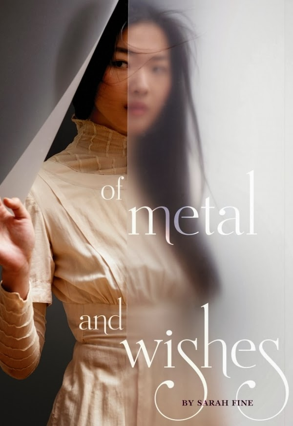 Of Metal and Wishes by Sarah Fine